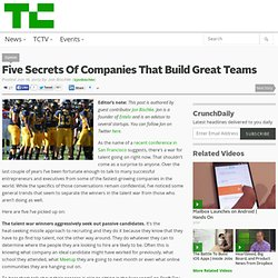 Five Secrets Of Companies That Build Great Teams