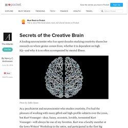 Secrets of the Creative Brain - The Atlantic - Pocket