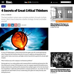 4 Secrets of Great Critical Thinkers