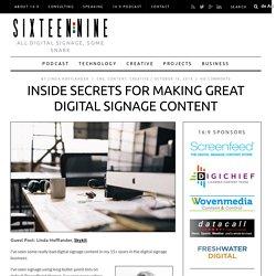 Inside Secrets For Making Great Digital Signage Content