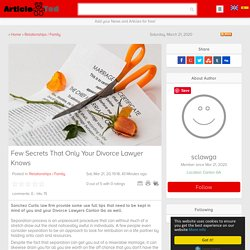 Few Secrets That Only Your Divorce Lawyer Knows Article