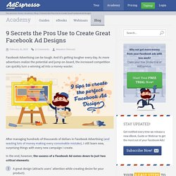 9 Secrets the Pros Use to Create Great Facebook Ad Designs