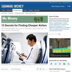 13 Secrets for Finding Cheaper Airfare