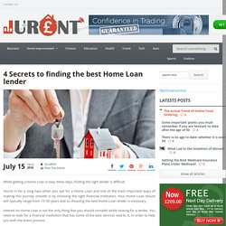 4 Secrets to finding the best Home Loan lender