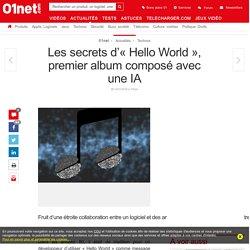 Les secrets d'« Hello World », premier album composé avec une IA