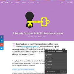 8 Secrets On How To Build Trust As A Leader