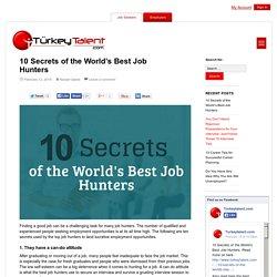 10 Secrets of the World's Best Job Hunters