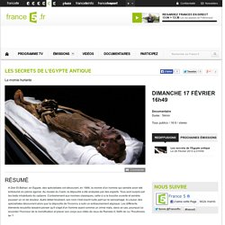 Les secrets de l'Egypte antique - La momie hurlante - Dimanche 17 Février 16h49