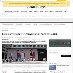 Les secrets de l'incroyable succès de Zara - 24 avril 2012 - Challenges