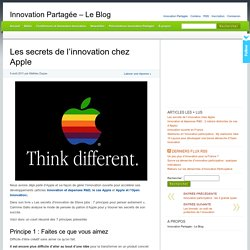 Les secrets de l'innovation chez Apple - Innovation Partagée - Le Blog