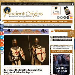 Secrets of the Knights Templar: The Knights of John the Baptist
