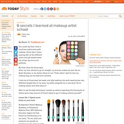 6 secrets I learned at makeup artist school - StumbleUpon