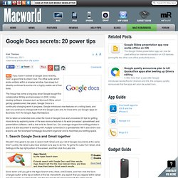 Google Docs secrets: 20 power tips
