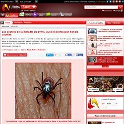 Les secrets de la maladie de Lyme, avec le professeur Benoît Jaulhac