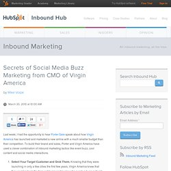 Secrets of Social Media Buzz Marketing from CMO of Virgin America