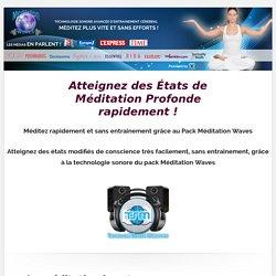 Secrets Méditation Profonde