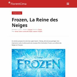 Les secrets de La Reine des Neiges - Frozen de Disney
