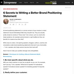 6 Secrets to Writing a Better Brand Positioning Statement