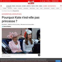 Les secrets de la royauté (4/5) - Pourquoi Kate n'est-elle pas princesse ?