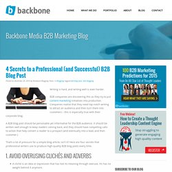 4 Secrets to a Professional B2B Blog Post