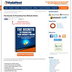 The Secrets To Promoting Your Website Online | Web Hosting