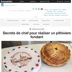 Secrets de chef pour réaliser un pithiviers fondant - France 3 Centre-Val de Loire