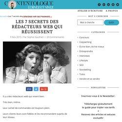 Les 7 secrets des rédacteurs web qui réussissent