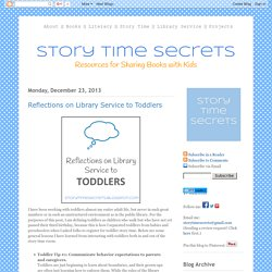 Story Time Secrets: Reflections on Library Service to Toddlers