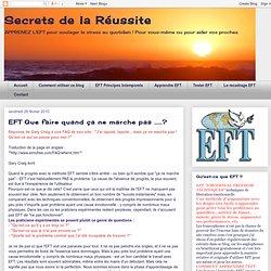 Secrets de la Réussite: EFT Que faire quand ça ne marche pas .....?