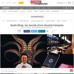 Sushi Shop, les secrets d'une réussite française