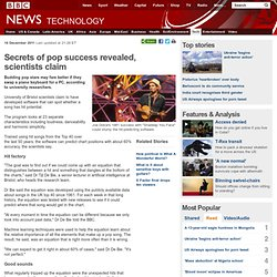 Secrets of pop success revealed, scientists claim