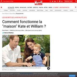 """Les secrets de la royauté (3/5) - Comment fonctionne la """"maison"""" Kate et William ?"""