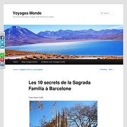 Les 10 secrets de la Sagrada Familia à Barcelone