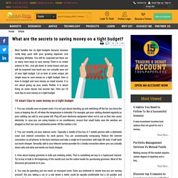 What are the secrets to saving money on a tight budget?