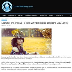 Secrets For Sensitive People: Why Emotional Empaths Stay Lonely