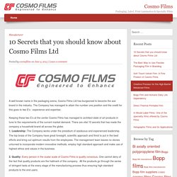 10 Secrets that you should know about Cosmo Films Ltd