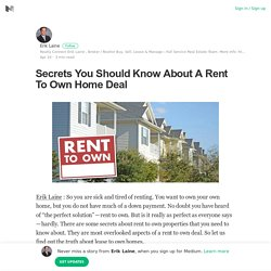 Secrets You Should Know About A Rent To Own Home Deal