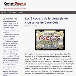 Les 5 secrets de la stratégie de croissance de Coca-Cola