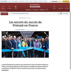 Les secrets du succès de Primark en France