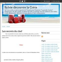 Les secrets du chef - Sylvie découvre la Crète