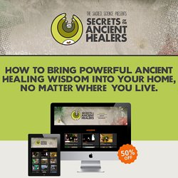 Secrets of The Ancient Healers