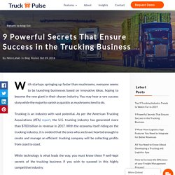 Secrets To Success In the Trucking Business - Truck Pulse