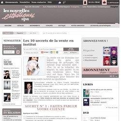 Les 10 secrets de la vente en institut - Article de Juin 2012