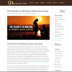 The Secrets to Writing a Great Love Story - Gerald Avila
