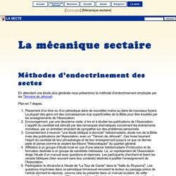 Sectes : La mécanique sectaire [Info Sectes]