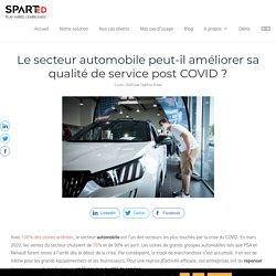 Le secteur automobile peut-il améliorer sa qualité de service post COVID ?