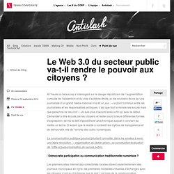 Le Web 3.0 du secteur public va-t-il rendre le pouvoir aux citoyens ?