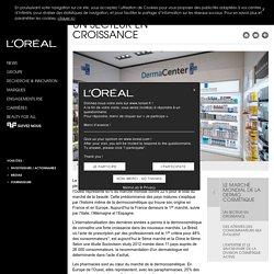 Un secteur en croissance - Le marché mondial de la dermo cosmétique