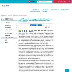 Fehap - Covid-19 : le secteur social, grand oublié de la gestion de crise - l'exemple des Maisons d'Enfance à Caractère à Social (MECS)