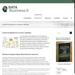 L'impact du Big Data sur le secteur Logistique l Data-Business.fr